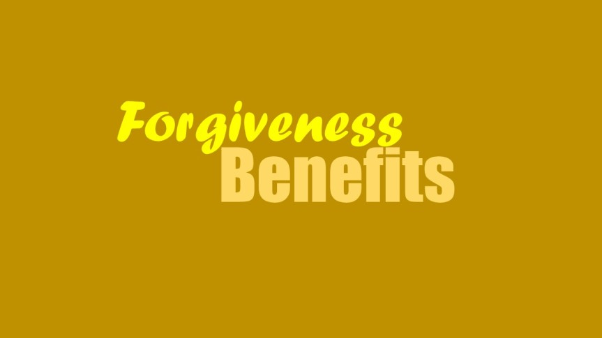 Is there a benefit to forgiving someone who done youwrong?